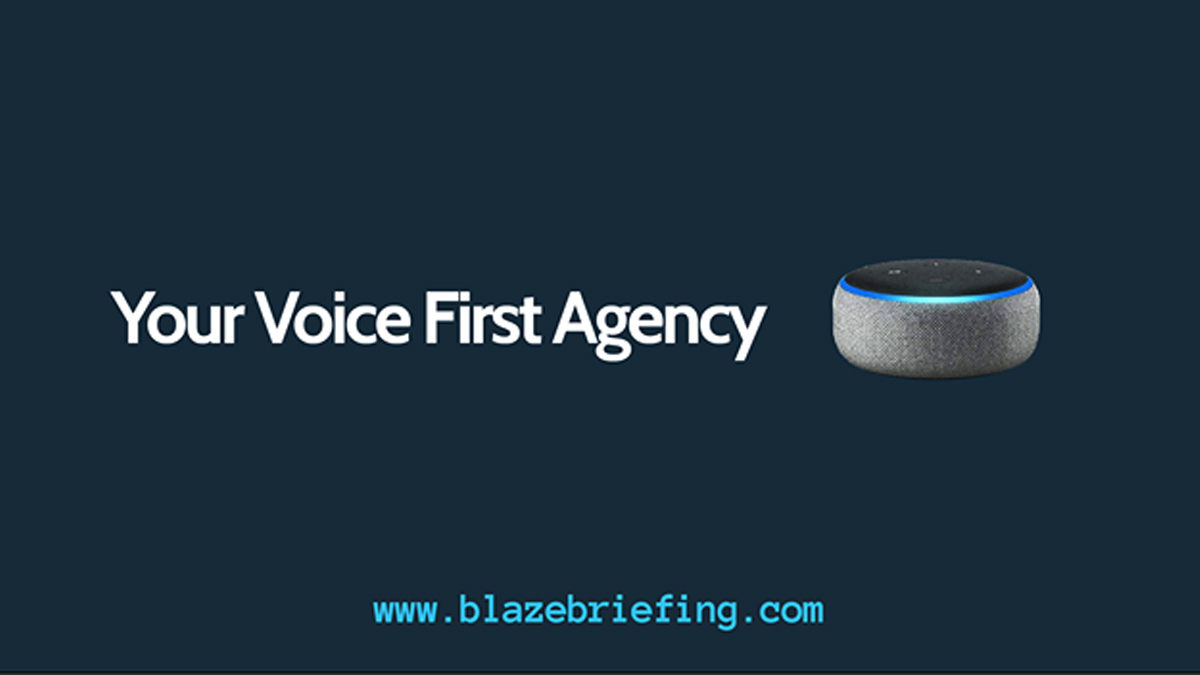 WAY 76: Introducing Voice First Technology with Blaze Briefing
